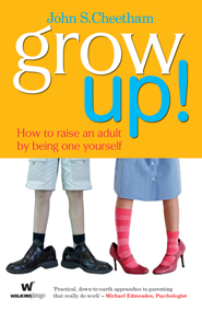 grow-up-how-to-raise-an-adult-by-being-one